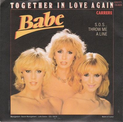 Babe - Together in love again + SOS throw me a line (Vinylsingle)
