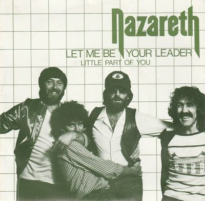 Nazareth - Let Me Be Your Leader + Little Part Of You (Vinylsingle)