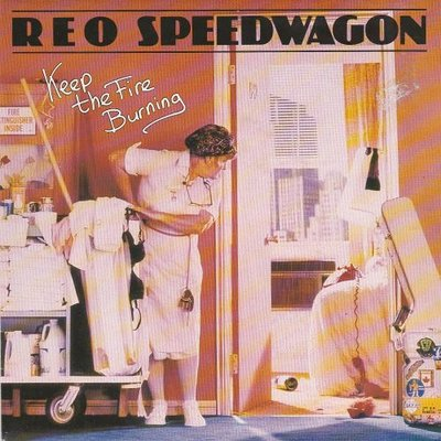 REO Speedwagon - Keep the fire burning + I'll follow you (Vinylsingle)