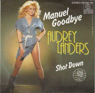 Audrey Landers - Manuel goodbye + Shot down (Vinylsingle)