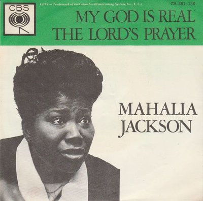 Mahalia Jackson - My God is real + The lord's prayer (Vinylsingle)