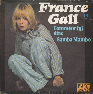 France Gall - Comment Lui Dire + Samba Mambo (Vinylsingle)