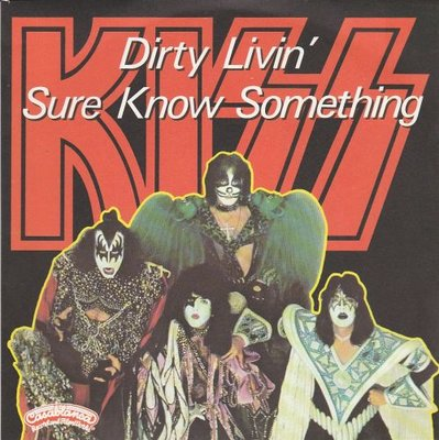 Kiss - Dirty livin' + Sure know something (Vinylsingle)