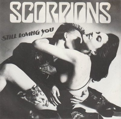 Scorpions - Still loving you + Holiday (Vinylsingle)