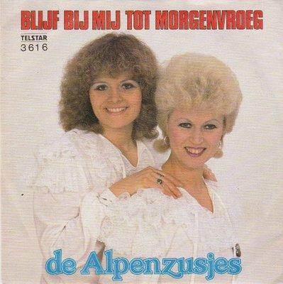 Alpenzusjes - Blijf bij mij tot morgenvroeg + In Athene (Vinylsingle)
