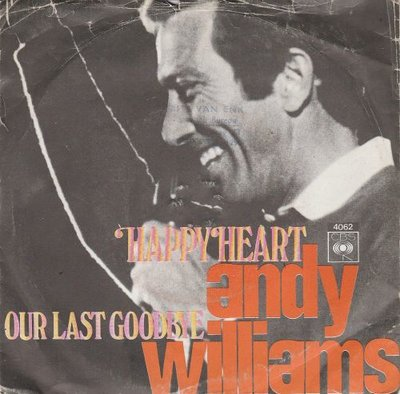 Andy Williams - Happy heart + Our last goodbye (Vinylsingle)