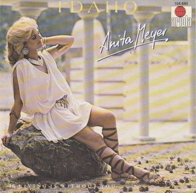 Anita Meyer - Idaho + If living is without you (Vinylsingle)