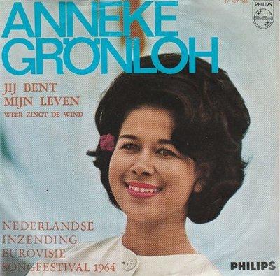 Anneke Gronloh - Jij bent mijn leven + Weer zingt de wind (Vinylsingle)