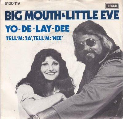 Big Mouth & Little Eve - Yo de lay dee + Tell 'm Ja tell.. (Vinylsingle)