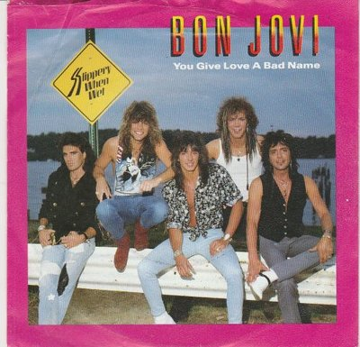 Bon Jovi - You give love a bad name + Raise your hands (Vinylsingle)