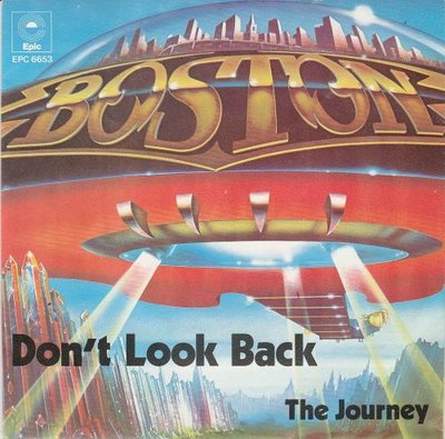 Boston - Don't look back + The Journey (Vinylsingle)