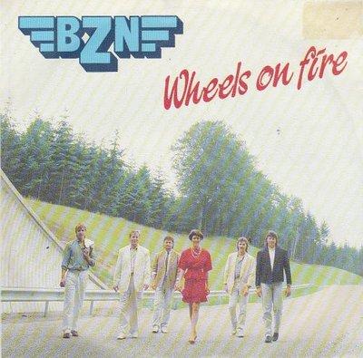 BZN - Wheels on fire + La primavera (instr.) (Vinylsingle)