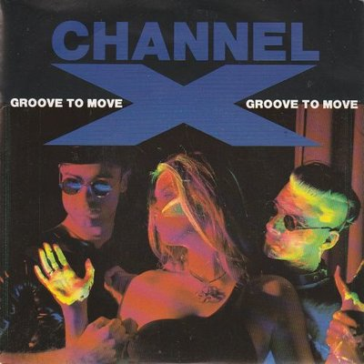 Channel X - Groove to move + (instr) (Vinylsingle)