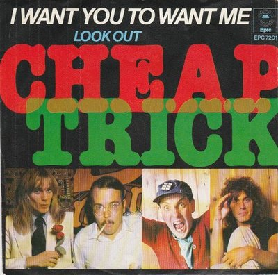 Cheap Trick - I want you to want me + Look out (Vinylsingle)