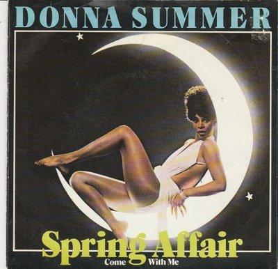 Donna Summer - Spring affair + Come with me (Vinylsingle)