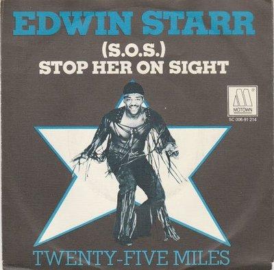Edwin Starr - S.O.S. Stop Her On Sight + Twenty-Five Miles (Vinylsingle)