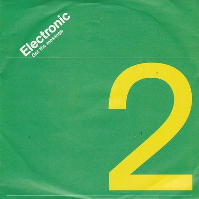 Electronic - Get The Message + Free Will (Vinylsingle)