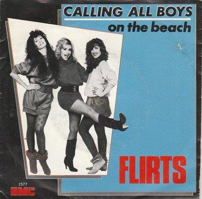 Flirts - Calling All Boys + On The Beach (Vinylsingle)