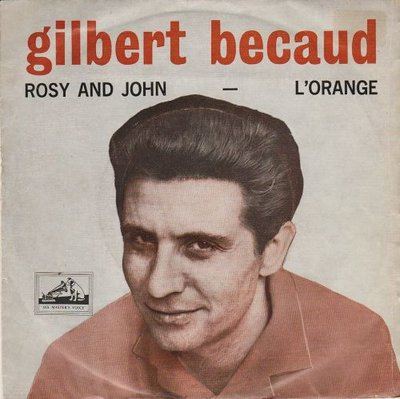 Gilbert Becaud - Rosy and John + L'orange (Vinylsingle)
