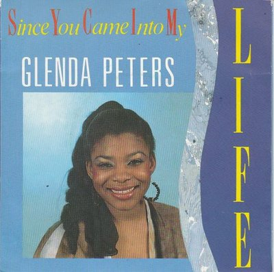 Glenda Peters - Since You Came Into My Life + (Instr. Vers.) (Vinylsingle)