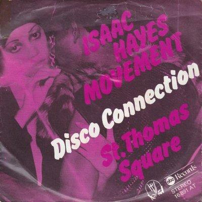 Isaac Hayes - Disco Connection + St. Thomas Square (Vinylsingle)