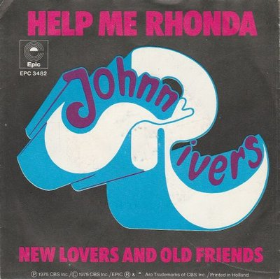 Johnny Rivers - Help Me Rhonda + New Lovers And Old Friends (Vinylsingle)