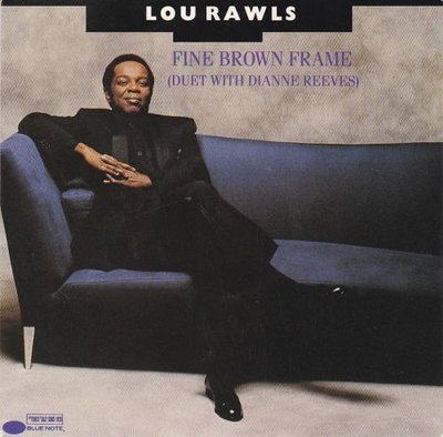 Lou Rawls - Fine brown frame + Two years of torture (Vinylsingle)