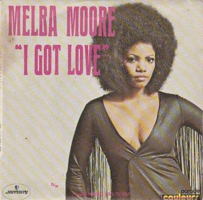 Melba Moore - I Got Love + I Love Making Love To You (Vinylsingle)