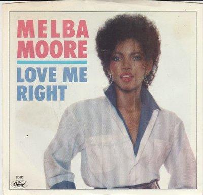 Melba Moore - Love Me Right + Never Say Never (Vinylsingle)
