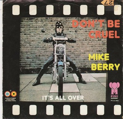 Mike Berry - Don't be cruel + It's all over (Vinylsingle)