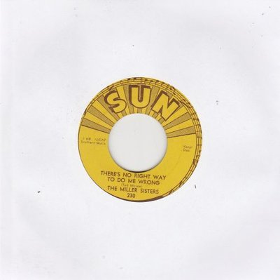 Miller Sisters - There's No Right Way To Do Me Wrong + You Can Tell Me (Vinylsingle)