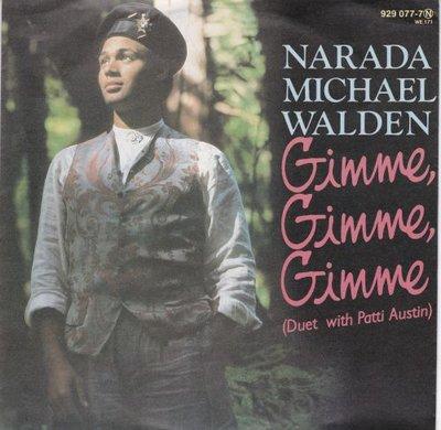 Narada Michael Walden - Gimme gimme gimme + Wear your love (Vinylsingle)