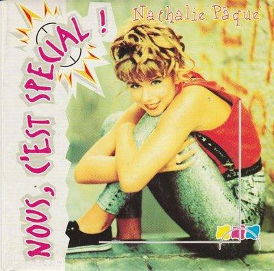 Nathalie Paque - Nous, C'Est Special + (instr.) (Vinylsingle)