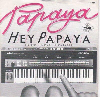 Papaya - Papaya + Hup hop hoppa (Vinylsingle)