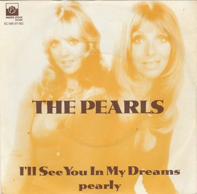 Pearls - I'll see you in my dreams+ Pearly (Vinylsingle)