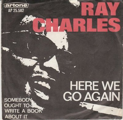 Ray Charles - Here we go again + Somebody ought to write a book about it (Vinylsingle)
