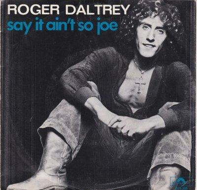 Roger Daltrey - Say it ain't so Joe + Parade (Vinylsingle)