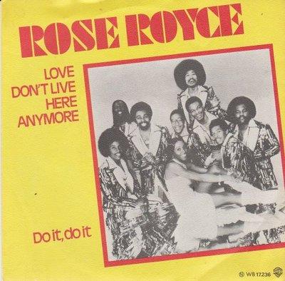 Rose Royce - Love don't live here anymore + Do it. do it (Vinylsingle)