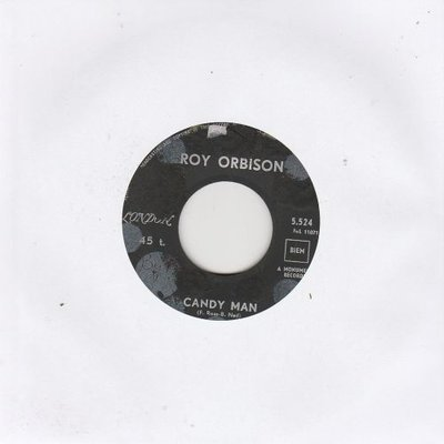 Roy Orbison - Candy man + Working for the man (Vinylsingle)