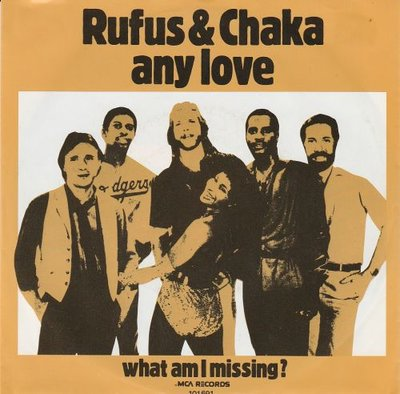 Rufus & Chaka - Any Love + What Am I Missing? (Vinylsingle)
