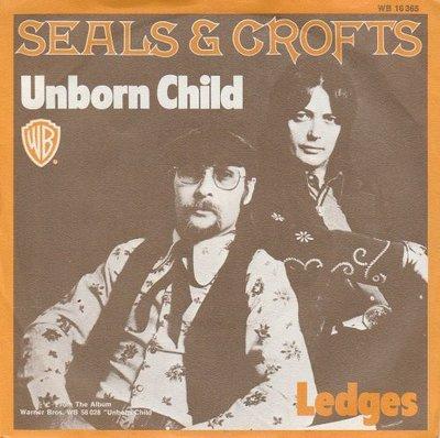 Seals & Crofts - Unborn Child + Ledges (Vinylsingle)
