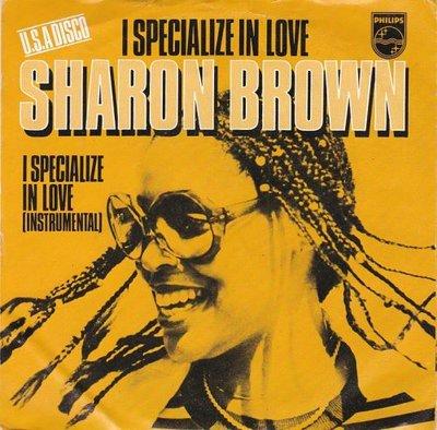 Sharon Brown - I specialize in love + (instr.) (Vinylsingle)
