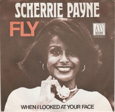 Sherrie Payne - Fly + When I Looked At Your Face (Vinylsingle)