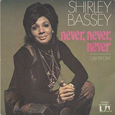 Shirley Bassey - Never. never. never + Day by day (Vinylsingle)