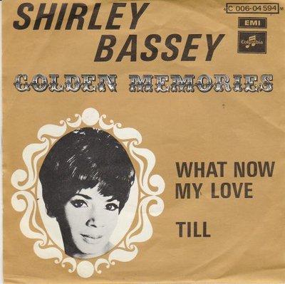 Shirley Bassey - What Now My Love? + Till (Vinylsingle)