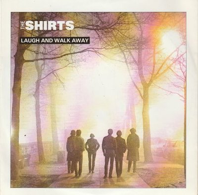 Shirts - Laugh and walk away + Maybe. maybe not (Vinylsingle)