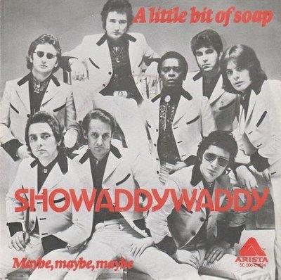 Showaddywaddy - A little bit of soap + Maybe. maybe. maybe (Vinylsingle)