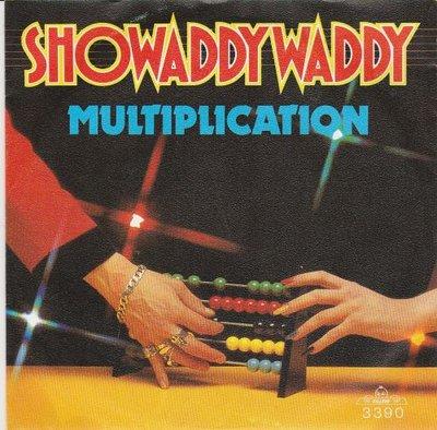 Showaddywaddy - Multiplication + I wish that I could undo (Vinylsingle)