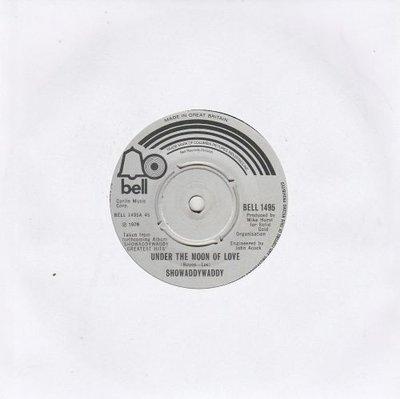 Showaddywaddy - Under the moon of love + Lookinï Back (Vinylsingle)