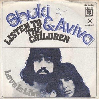Shuki & Aviva - Listen to the children + Love is like (Vinylsingle)